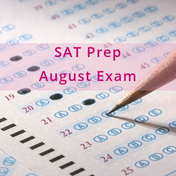 SAT Test Prep August Exam